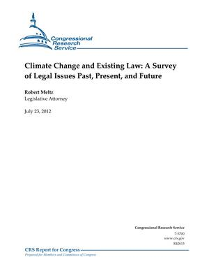 Climate Change and Existing Law: A Survey of Legal Issues Past, Present, and Future