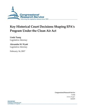 Primary view of object titled 'Key Historical Court Decisions Shaping EPA's Program Under the Clean Air Act'.
