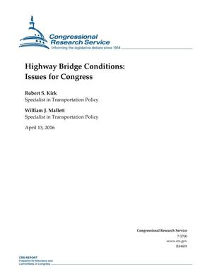 Primary view of Highway Bridge Conditions: Issues for Congress