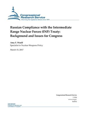 Russian Compliance with the Intermediate Range Nuclear Forces (INF) Treaty: Background and Issues for Congress