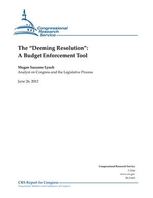 "The ""Deeming Resolution"": A Budget Enforcement Tool"
