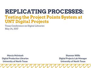 Replicating Processes: Testing the Project Points System at UNT Digital Projects