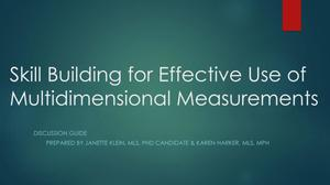 Skill Building for Effective Use of Multidimensional Measurements in Collection Assessments: Discussion Guide
