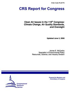 Clean Air Issues in the 110th Congress: Climate Change, Air Quality Standards, and Oversight