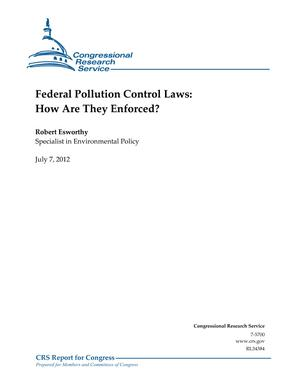 Federal Pollution Control Laws: How Are They Enforced?