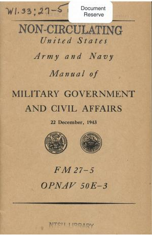 Army-Navy manual of military government and civil affairs.