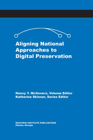Primary view of object titled 'Aligning National Approaches to Digital Preservation'.