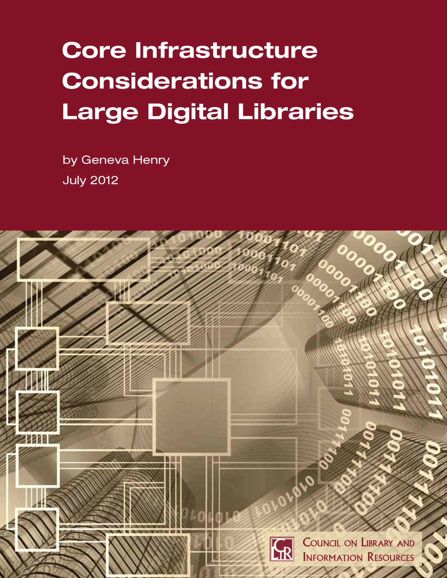 Core Infrastructure Considerations for Large Digital Libraries                                                                                                      Front Cover