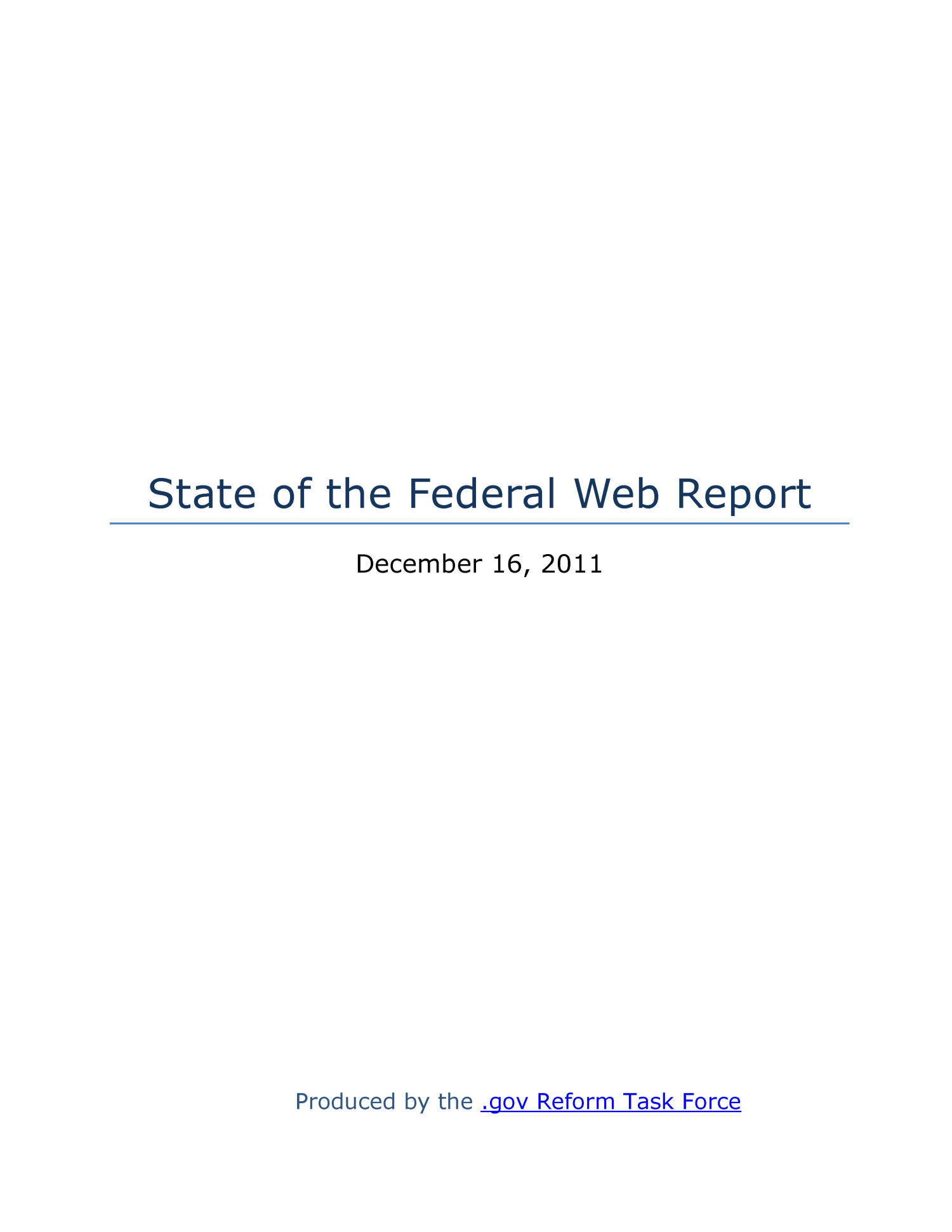 State of the Federal Web Report                                                                                                      Title Page