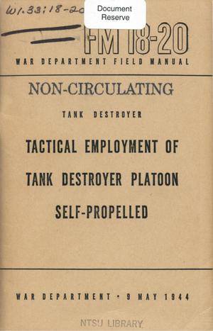 Primary view of object titled 'Tank destroyer, tactical employment of tank destroyer platoon, self-propelled.'.
