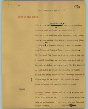 Primary view of object titled '[News Script: Bethel Baptist bonds]'.