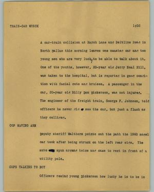 Primary view of object titled '[News Script: Train-car wreck]'.