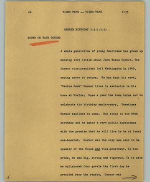 Primary view of object titled '[News Script: Garner birthday]'.