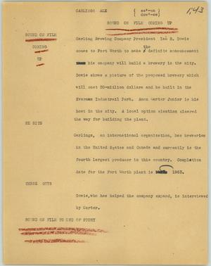 Primary view of object titled '[News Script: Carlings Ale]'.