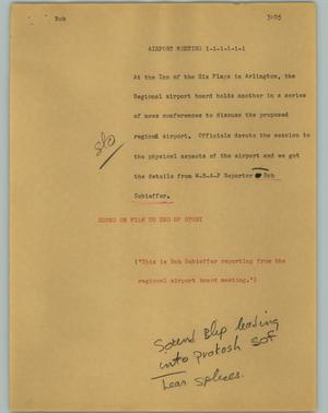 Primary view of object titled '[News Script: Airport meeting]'.