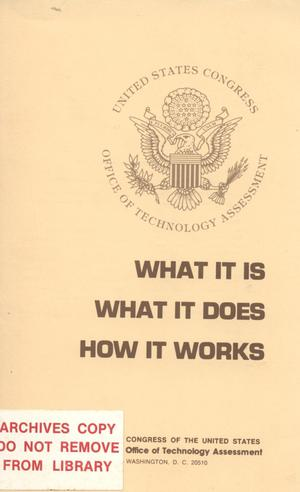 Primary view of object titled 'The OTA: What It Is, What It Does, How It Works, December 1979'.
