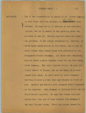 Primary view of object titled '[News Script: Freeway wreck]'.
