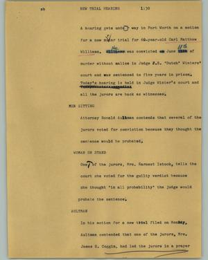 Primary view of object titled '[News Script: New trial hearing]'.