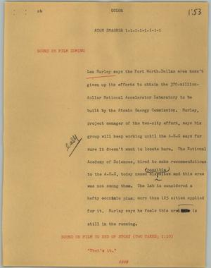Primary view of object titled '[News Script: Atom smasher]'.