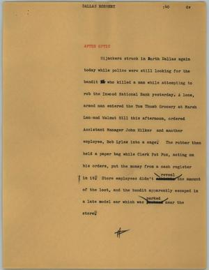 Primary view of object titled '[News Script: Dallas robbery]'.