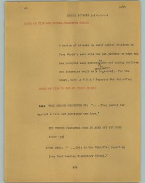 Primary view of object titled '[News Script: School attacks]'.