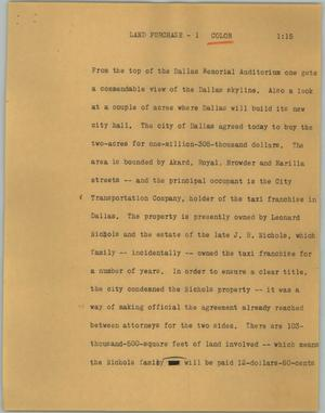 Primary view of object titled '[News Script: Land purchase]'.
