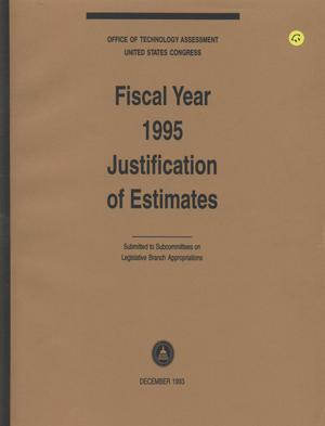 Primary view of object titled 'Office of Technology Assessment Fiscal Year 1995 Justification of Estimates, December 1993'.