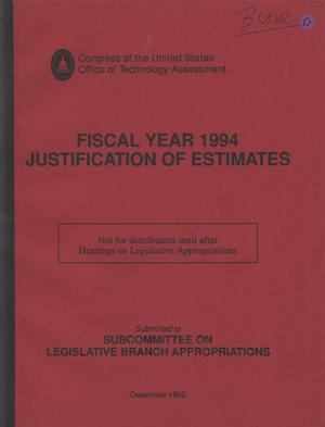 Primary view of object titled 'Office of Technology Assessment Fiscal Year 1994 Justification of Estimates, December 1992'.