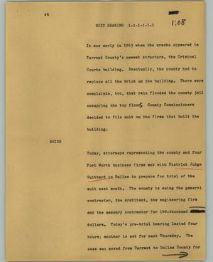 Primary view of object titled '[News Script: Suit hearing]'.