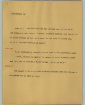 Primary view of object titled '[News Script: Presidential trip]'.