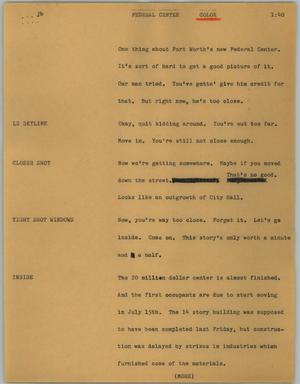 Primary view of object titled '[News Script: Federal Center]'.
