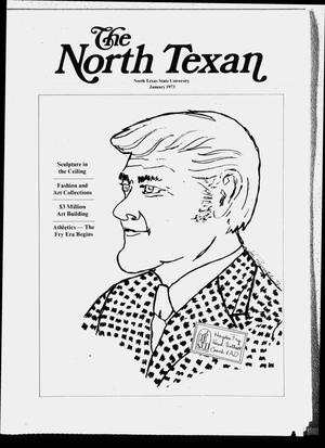 Primary view of object titled 'The North Texan, Volume 24, Number 1, January 1973'.