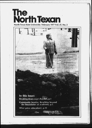 Primary view of object titled 'The North Texan, Volume 27, Number 2, February 1977'.
