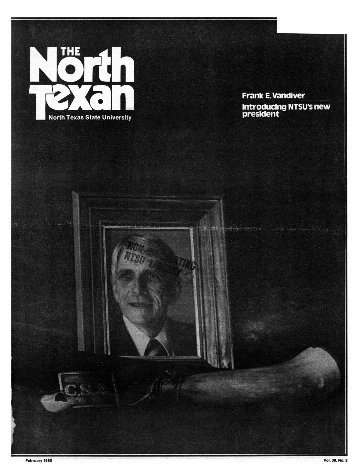 The North Texan, Volume 30, Number 2, February 1980                                                                                                      1