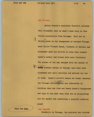 Primary view of object titled '[News Script: Chicago cops etc.]'.