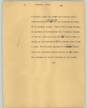 Primary view of object titled '[News Script: Rockwall fatal]'.