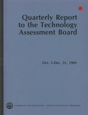 Primary view of object titled 'Quarterly Report to the Technology Assessment Board, October 1 - December 31, 1989'.