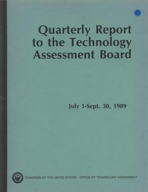 Primary view of object titled 'Quarterly Report to the Technology Assessment Board, July 1 - September 30, 1989'.