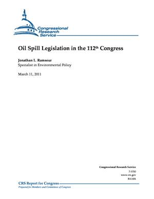 Oil Spill Legislation in the 112th Congress