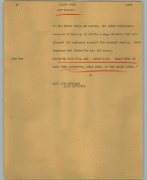 Primary view of object titled '[News Script: Labor fuss]'.