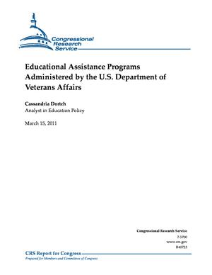 Educational Assistance Programs Administered by the U.S. Department of Veterans Affairs
