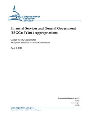 Financial Services and General Government (FSGG): FY2011 Appropriations