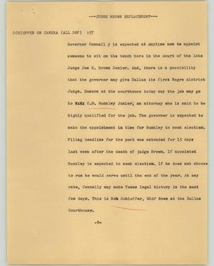 Primary view of object titled '[News Script: Judge Brown Replacement]'.