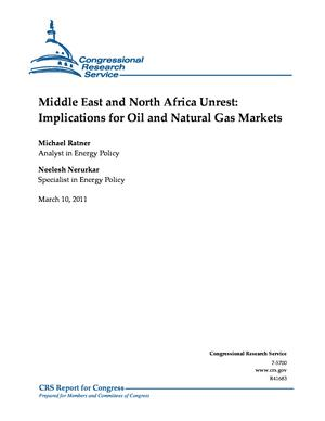 Middle East and North Africa Unrest: Implications for Oil and Natural Gas Markets