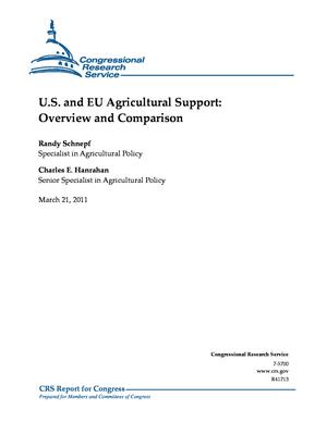 U.S. and EU Agricultural Support: Overview and Comparison