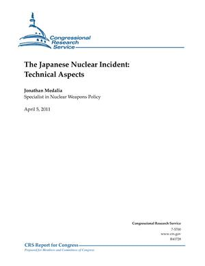 The Japanese Nuclear Incident: Technical Aspects