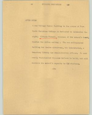 Primary view of object titled '[News Script: Building dedication]'.