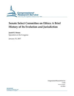 Primary view of object titled 'Senate Select Committee on Ethics: A Brief History of Its Evolution and Jurisdiction'.