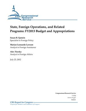 State, Foreign Operations, and Related Programs: FY2013 Budget and Appropriations
