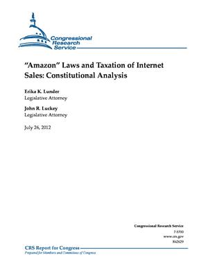 """Amazon"" Laws and Taxation of Internet Sales: Constitutional Analysis"